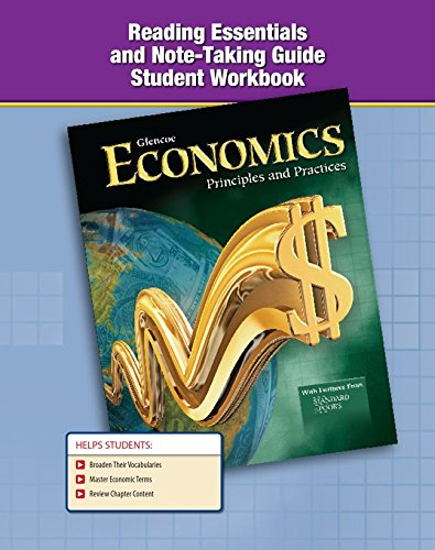 9780078785931: Economics: Principles and Practices, Reading Essentials and Note-Taking Guide (ECONOMICS TODAY & TOMORROW)