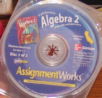 9780078786389: California Algebra 2: Concepts, Skills, and Problem Solving Assignment Works (Differentiated Assignments, Answers, and Solutions, 2 Discs, Version 1.1)