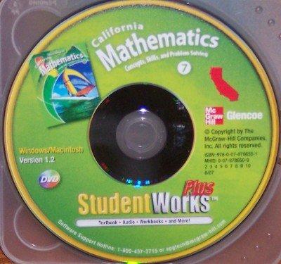 9780078786501: California Mathematics Student Works Plus, Grade 7 DVD (Concepts, Skills, and Problem Solving)