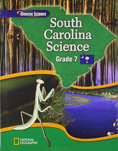 Science: Grade 7: South Carolina Edition: Glencoe