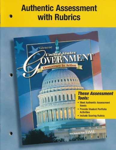 9780078786884: Authentic Assessment with Rubrics (United States Government, Democracy in Action)