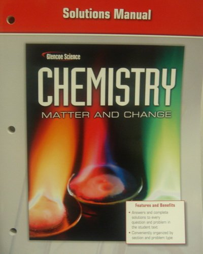 9780078787508: Solutions Manual, Glencoe Manual (Chemistry, Matter and Change)