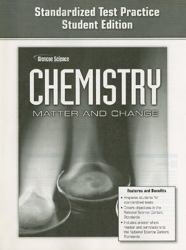 9780078787591: Glencoe Science Chemistry Matter and Change: Standardized Test Practice