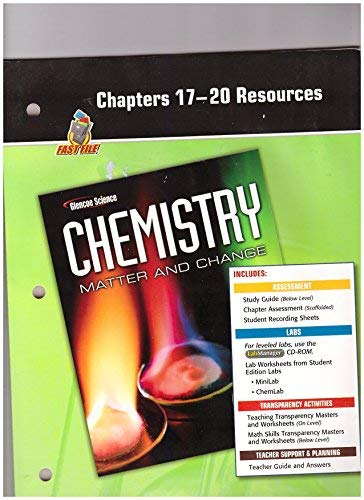 9780078787645: Chapters 17-20 Resources (Fast File, Glencoe Science, Chemistry, Matter and Change)