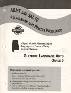 9780078787690: ARMT and SAT 10 Preparation and Practice Workbook (Glencoe Language Arts Grade 6)