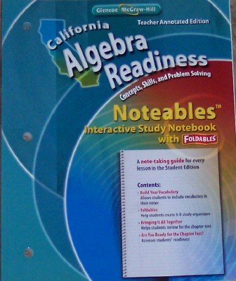 9780078787942: Noteables: Interactive Study Notebook with Foldables (California Algebra Readiness Teacher Annotated Edition, Concepts, Skills, and Problem Solving)