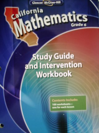 California Mathematics Grade 6 Study Guide And Intervention Workbook