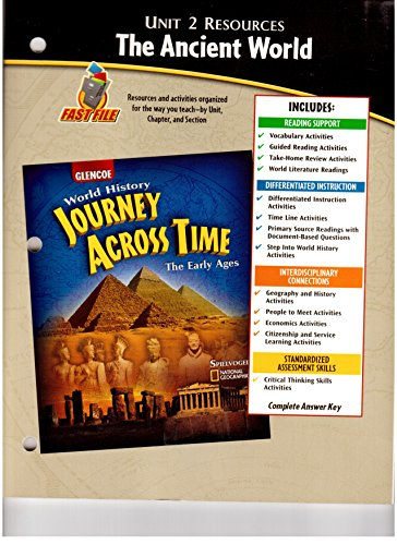 9780078789205: Unit 2 Resources The Ancient World (Glencoe World History Journey Across Time The Early Ages)