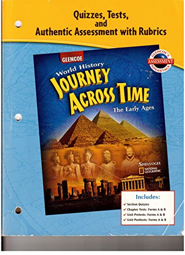 9780078789250: Quizzes, Tests, and Authentic Assessment with Rubrics (Glencoe World History Journey Across Time The Early Ages)