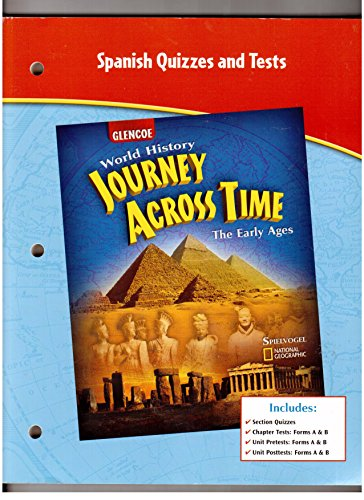 9780078789342: Spanish Quizzes and Tests (Glencoe World History Journey Across Time The Early Ages)