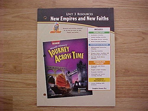 9780078789441: Unit 3 Resources, New Empires and New Faiths, Fast File (Glencoe, World History Journey Across Time)