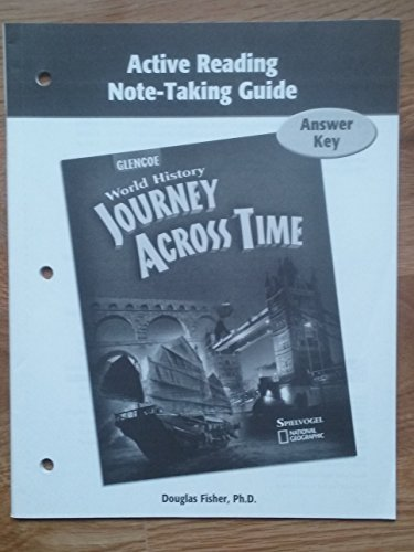 9780078789502: World History Journey Across Time Active Reading Note-Taking Guide Answer Key