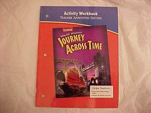 9780078789557: Activity Workbook, Teacher Annotated Edition, for Glencoe World History Journey Across Time
