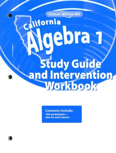 9780078790454: California Algebra 1, Study Guide and Intervention Workbook