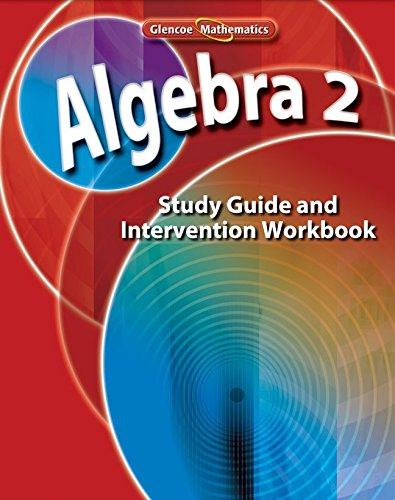 9780078790553: Algebra 2, Study Guide and Intervention Workbook