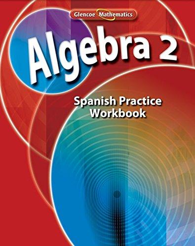 9780078790584: Algebra 2: Libro de Ejercicios de Practica (Matematicas De Glencoe)