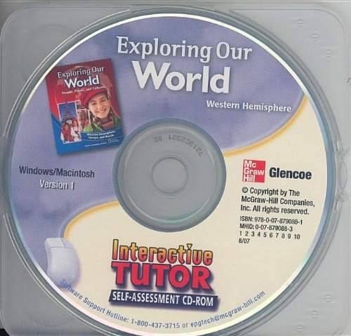 9780078790881: Exploring Our World: Western Hemisphere, Europe, and Russia, Interactive Tutor Self-Assessment CD-ROM