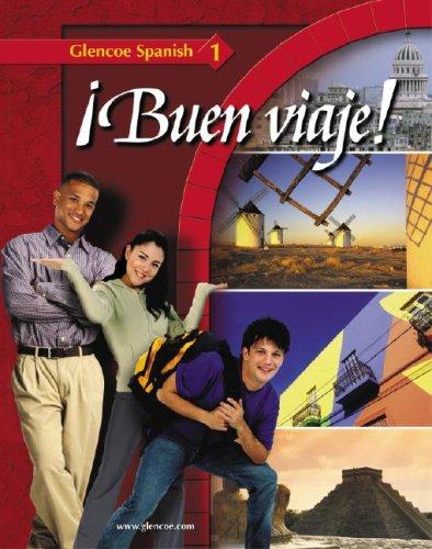 9780078791383: ¡Buen viaje! Level 1, Student Edition (Glencoe Spanish)