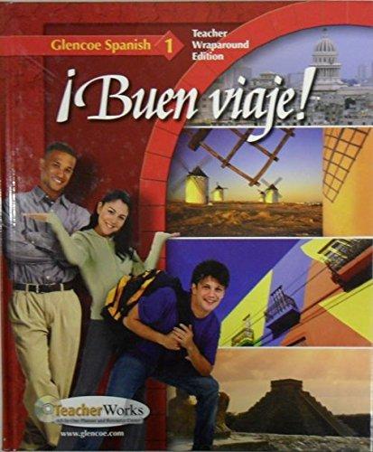 9780078791390: Buen Viaje, Glencoe Spanish 1, Teacher Wraparound Edition