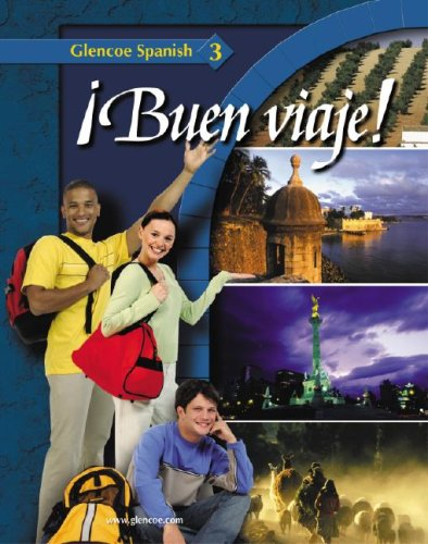 9780078791420: ¡Buen viaje! Level 3, Student Edition (Glencoe Spanish)