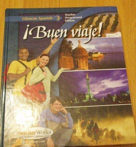 9780078791437: Buen Viaje! (TWE Glencoe Spanish, 3)