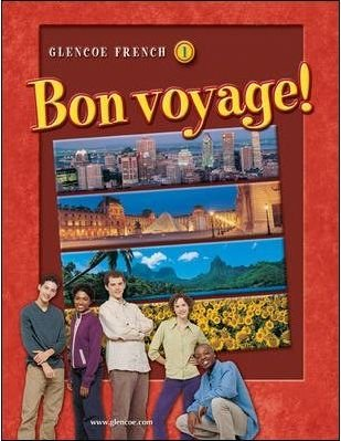 9780078791451: TWE Glencoe French 1 Bon voyage! (Glencoe French Bon voyage!, One)