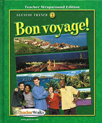 9780078791475: Glencoe French Course 2, Bon Voyage! Teacher Wraparound Edition