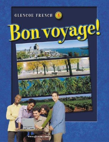 9780078791482: Bon voyage! Level 3, Student Edition (GLENCOE FRENCH)