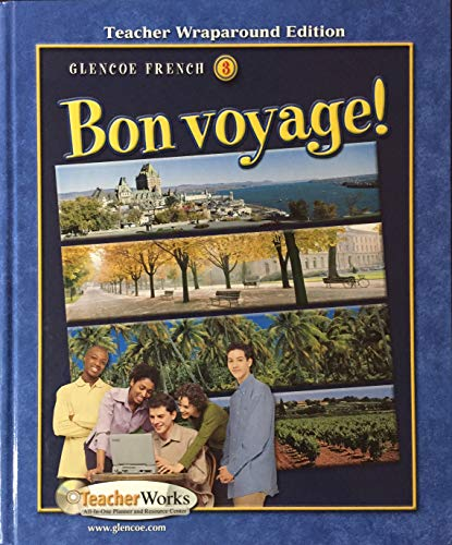 9780078791499: TWE Glencoe French 3 Bon voyage! (Glencoe French Bon voyage!, Three)