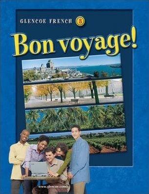 9780078791499: TWE Glencoe French 3 Bon voyage! (Glencoe French Bon voyage!, Three)