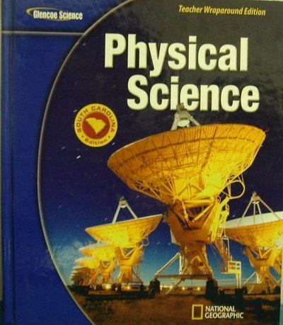 9780078791505: Glencoe Physical Science, South Carolina Edition (Glencoe Science)