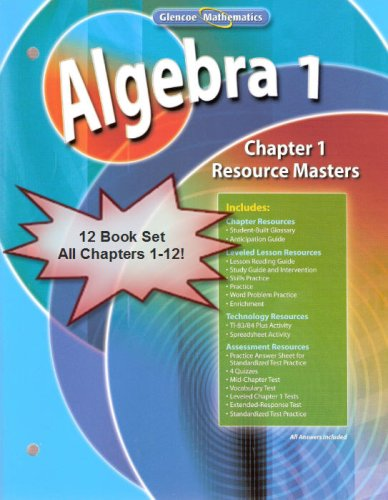 9780078791833: Glencoe Mathematics Algebra 1 Chapter Resource Masters Package Set/Lot Chapters 1-12