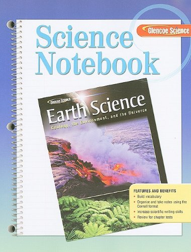 9780078792038: Glencoe Earth Science: Geology, the Environment, and the Universe, Science Notebook, Student Edition (HS EARTH SCI GEO, ENV, UNIV)