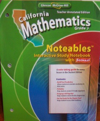 9780078792687: California Mathematics Noteables Grade 7 Teacher Annotated Edition (Interactive Study Notebook with Foldables)