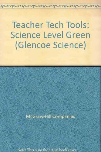9780078793318: Teacher Tech Tools: Science Level Green (Glencoe Science)