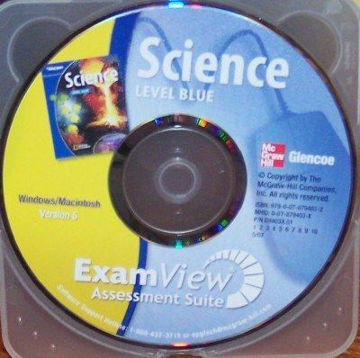 9780078794032: Science: Level Blue; ExamView Assessment Suite (Version 6)