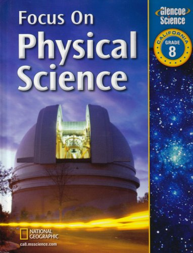 9780078794407: Focus on Physical Science: Grade 8, California
