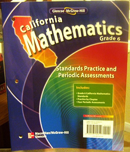 9780078795312: California Mathematics Grade 6 Standards Practice and Periodic Assessments