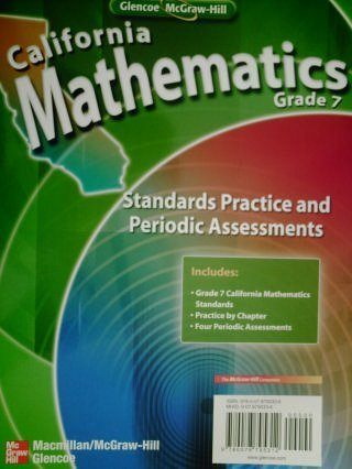 California Mathematics Grade 7 Standards Practice and: Mathematics, Glencoe