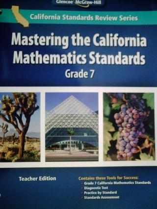 9780078795343: California Mathematics Grade 7 TEACHER EDITION Mastering the California Mathematics Standards Grade