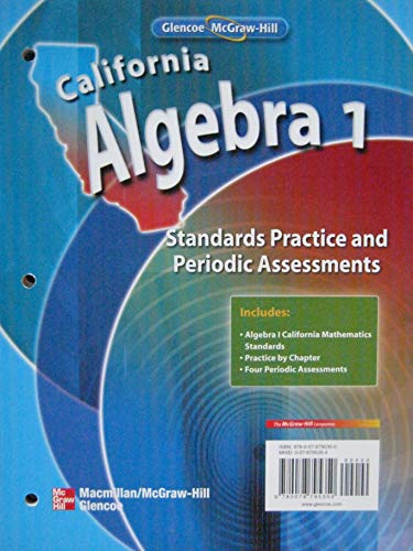 9780078795350: Standards Practice and Periodic Assessments (California Algebra 1)