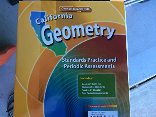 Glencoe Geometry Mastering the Ca Mathematics Standards; Practice & Assessments (CA)(P)
