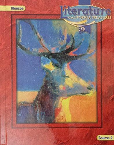 Glencoe Literature California Treasures Student Edition, Course 2, Grade 7 (Glencoe Literature ...
