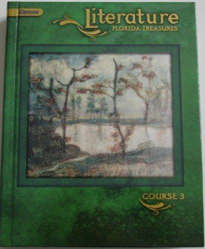9780078796319: Glencoe Literature Florida Treasures Course 3 (Course 3)