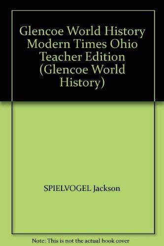 9780078796777: Glencoe World History Modern Times Ohio Teacher Edition (Glencoe World History)