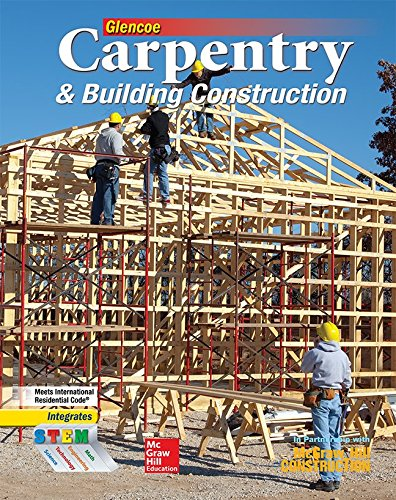 9780078797842: Carpentry & Building Construction Student Edition