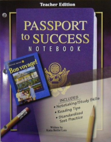 Passport to Success Notebook, Teacher Edition (Glencoe French, Bon Voyage): Katia Brillie Lutz