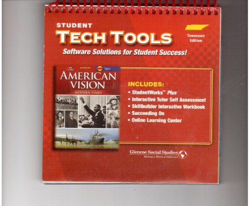 9780078798535: Student Tech Tools Glencoe the American Vision Modern Times Tennessee Ed.