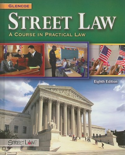 9780078799839: Street Law: A Course in Practical Law