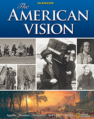 The American Vision (0078799848) by Joyce Appleby; Alan Brinkley; Albert S. Broussard; James M. McPherson; Donald A. Ritchie